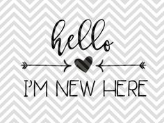 Hello I'm New Here Baby SVG and DXF Cut File • Png • Vector • Calligraphy • Download File • Cricut • Silhouette