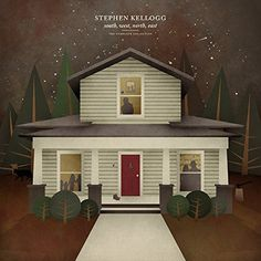Stephen Kellogg - South West North East. Perfect for long dark nights.