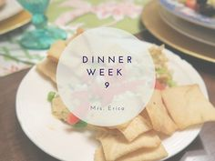 Whats for Dinner Series | Week Nine