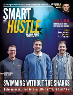Great stories of #entrepreneurs who went into the Shark Tank and came out with a 'No' - but hustled to find business success.