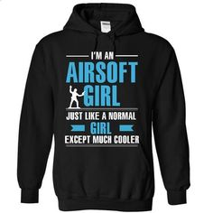 Airsoft girl is cooler - #sweatshirt upcycle #cozy sweater. I WANT THIS => https://www.sunfrog.com/LifeStyle/Airsoft-guy-is-cooler-9621-Black-9566918-Hoodie.html?68278