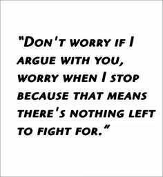 Dont worry if i argue with you..