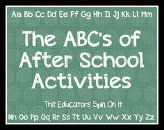 The ABC's of After School Activities at The Educators' Spin On It