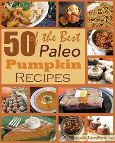 50 of the Best Paleo Pumpkin Recipes - MyNaturalFamily.com #paleo #pumpkin #recipes
