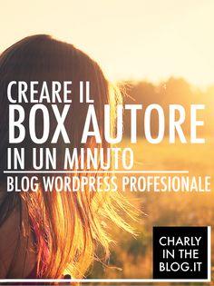Come creare un box autore per il tuo blog. Il tutorial definitivo.