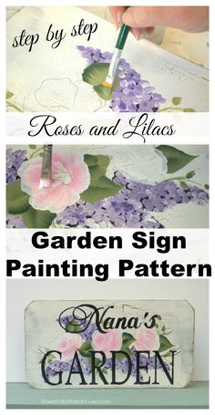 Roses and Lilacs Garden Sign painting pattern, downloadable step by step with links to videos, FlowerPatchFarmhouse.com