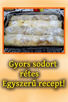 Hungarian Desserts, Hungarian Recipes, Cookie Recipes, Dessert Recipes, Strudel, Yummy Snacks, Sweet Recipes, Bakery, Food And Drink