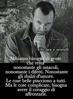 Inspiration for your life! Song Quotes, Smile Quotes, Best Quotes, Phrases About Life, Italian Quotes, Quotes About Everything, Great Words, Osho, Beautiful Words