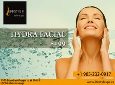 Cleanse, Extract And Hydrate With The Non-Invasive, Anti-Aging Skin Care Treatment For Healthy Good Looking Skin.  For Appointment & More Queries :  Call: 905-232-0917 #LifeStyle #Salon #Spa #$199Only Hydra Facial, Skin Care Treatments, Anti Aging Skin Care, Appointments, Cleanse, How To Look Better, Salons, Spa, Lifestyle