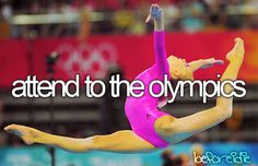 My goal is the Summer Olympics 2016 in Rio. Just to go to one of these world b awesome just one event. 2016 is next in line have to try must go!
