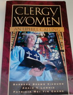 """""""Clergy Women: An Uphill Calling,"""" Author(s) currently teach at Hartford Seminary"""