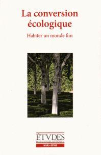 François Euvé et Nathalie Sarthou-Lajus - Etudes Hors-série : La conversion écologique. http://cataloguescd.univ-poitiers.fr/masc/Integration/EXPLOITATION/statique/recherchesimple.asp?id=188738568