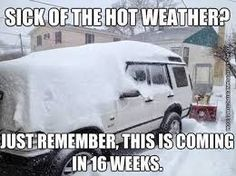 schlechtes wetter lustig schnee - С Крещенским СочеРHot Weather Humor, Weather Quotes, Funny Weather, Weather Snow, Humid Weather, Memes Humor, Jokes, Meanwhile In Canada, Funny Quotes