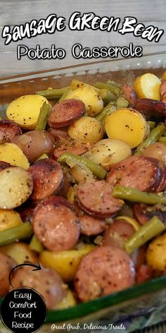 Easy Casserole Recipes, Casserole Dishes, Easy Dinner Recipes, Great Recipes, Easy Meals, Favorite Recipes, Sausage Potato Casserole, Green Bean Casserole, Sausage And Green Beans