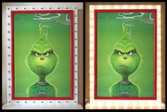 Completed 07/2018! Grinch Movie poster marquee frame - I'm getting LIT with the Grinch this holiday season :D