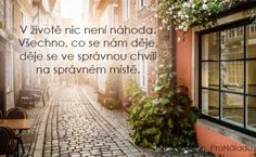 V ivot nic nen nhoda Vechno co se nm Motto, Self, Lettering, Words, Quotes, Inspiration, Quote, Qoutes, Biblical Inspiration