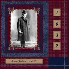Samuel Jackson, 1932 ~ Masculine heritage men's page with a traditional scrapbook design.