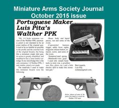 """Excerpt from Bob Urso´s article on my miniature Walther PPK 2mm rimfire pistol, published on the October 2015 issue of the reputed """"Miniature Arms Society Journal"""" (USA), page 19."""