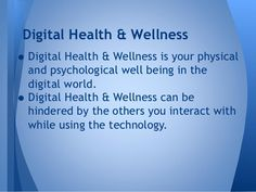 digital health and well being-digital citizenship Health Advice, Health Care, Teachers College, Psychological Well Being, What Is Digital, Information And Communications Technology, Creating A Vision Board, Becoming A Teacher, Digital Citizenship
