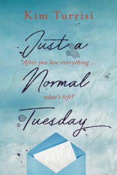 Blog Tour, ARC Review & Giveaway: Just a Normal Tuesday by Kim Turrisi – The Candid Cover