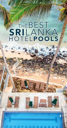 The Best Hotel Swimming Pools in Sri Lanka