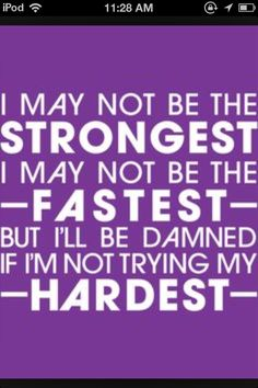Trying my hardest. Track and field quote