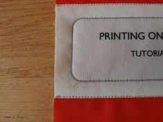 Made in Home: Printing on Fabric {Tutorial}