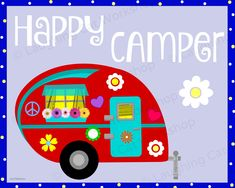 Happy Camper Print, Flower Peace Retro Camper Art, Summer Camp art, RV Motor Home Trailer art Camping art Cute Girl art Baby nursery art Retro Campers, Happy Campers, Camping Theme, Camping Nursery, Summer Camp Art, Dorm Art, Baby Nursery Art, School Decorations, Childrens Room Decor