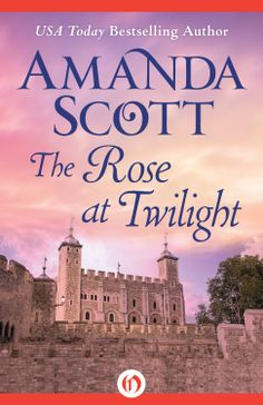The Rose at Twilight  by Amanda Scott ($6.15)
