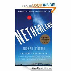 Amazon.com: Netherland: A Novel eBook: Joseph O'Neill: Books