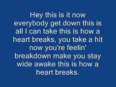 ASS SHAKER!!! LOVE IT!!! <3 This is how a heart breaks - Rob Thomas (With Lyrics)