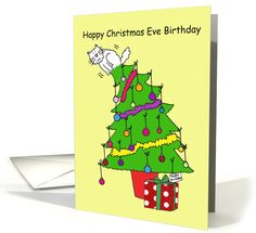 Christmas Eve Birthday, December 24th, cat humor. card by Kate Taylor #anycardimaginable @ktillustration