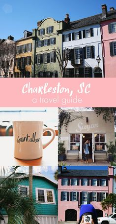 Charleston, South Carolina Travel Guide *New Ideas for our next visit!*