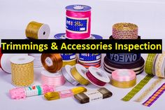 Trimmings and accessories inspection should be done properly in readymade garment or apparel sector to achieve required quality products.