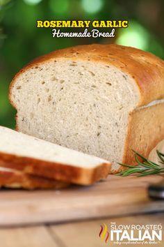 Rosemary Garlic Homemade Bread from @SlowRoasted