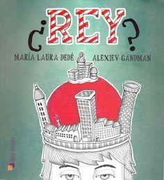 Autora: Dedé, María Laura / Ilustrador: Alexiev Gadman / Género: Narrativo. Cuento. / Libro álbum. /