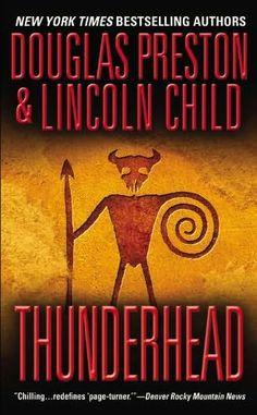 Thunderhead - by Douglas Preston & Lincoln Child