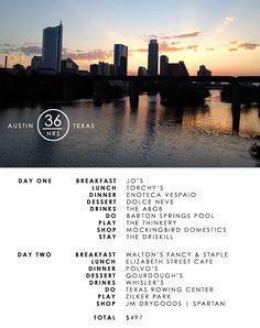 36 Hours | Austin Texas