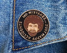 omg its a Bob Ross Pin Bob Ross, Happy Little Trees, Bag Pins, Jacket Pins, Pins And Needles, Cool Pins, Metal Pins, Pin And Patches, Looks Cool