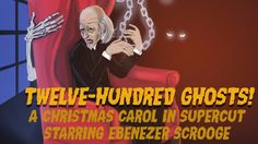 Twelve Hundred Ghosts - A Christmas Carol in Supercut (400 versions, plu...