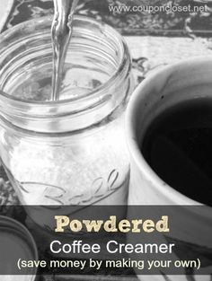 powdered coffee creamer recipe - saves you money with very little work!