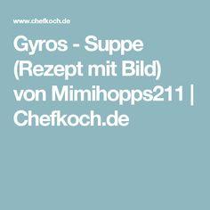 Gyros - Suppe (Rezept mit Bild) von Mimihopps211 | Chefkoch.de