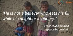 """H asks, """"Is this hadith authentic? Does it mean I'm not a believer if my neighbor is hungry?"""""""