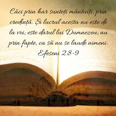 Efeseni 2:8-9 He First Loved Us, Trust Me, Bible Verses, Faith, Quotes, Romania, Google, Bible, Rage