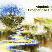 ALQUIMIA DE PROSPERIDAD -  -PROSPERIDAD UNIVERSAL