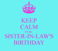 happy birthday sister in law quotes Happy Blessed Birthday, Happy Birthday Wishes Images, Happy Birthday Cards, Birthday Greetings, Birthday Celebration Quotes, Birthday Blessings, Birthday Quotes, Birthday Signs, 60th Birthday