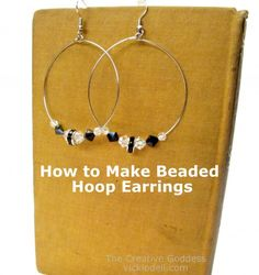 Jewelry Making: How to Make Beaded Hoop Earrings Video Tutorial  http://www.vickiodell.com/jewelry-making-how-to-make-beaded-hoop-earrings/#