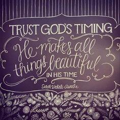 Trust in God's timing quotes beautiful God trust