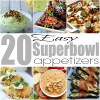 20 Easy Superbowl Appetizers #starters #appetizers #wings #dips #nachos #superbowl #gameday