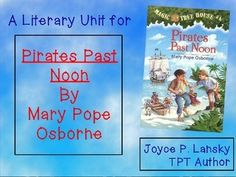 Don't travel a swashbuckling adventure without this colorful literary unit to guide you with questions and activities to go along with Mary Pope Osbourne's Magic Treehouse adventure, Pirates Past Noon. I've even included enough fun transitions to keep attention without losing class time with too much splash.